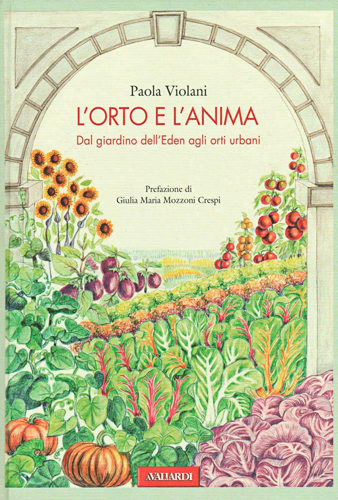 """Copertina di """"l'orto e l""""anima"""" di Paola Violani"""