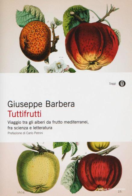 Copertina del libro tuttifrutti di Giuseppe Barbera